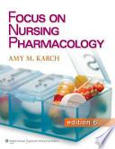Focus on Nursing Pharmacology, 6th Ed + Focus on Nursing Pharmacology Prepu, 24 Month Access