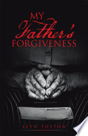 My Father   s Forgiveness