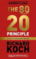 The 80 20 Principle the Secret of Achieving More with Less   20th Anniversary Edition