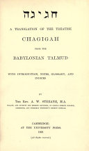 Hagigah A translation of the treatise Chagigah from the Babylonian Talmud