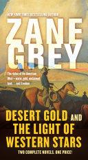 Desert Gold and The Light of Western Stars Pdf/ePub eBook