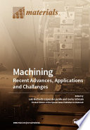 Machining   Recent Advances  Applications and Challenges
