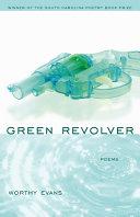 Green Revolver [Pdf/ePub] eBook