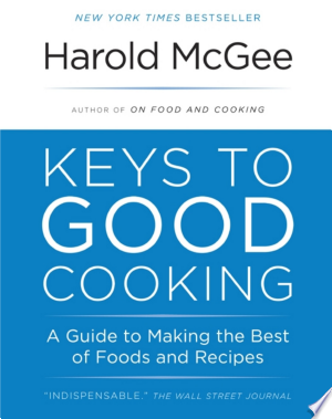 Download Keys to Good Cooking Free Books - Dlebooks.net