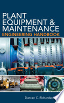 Plant Equipment   Maintenance Engineering Handbook Book