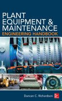 Plant Equipment & Maintenance Engineering Handbook Pdf/ePub eBook