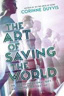 The Art of Saving the World Book PDF