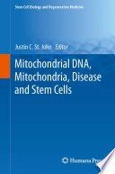 Mitochondrial DNA  Mitochondria  Disease and Stem Cells