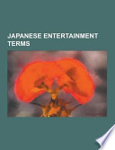 Japanese Entertainment Terms