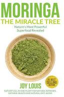 Moringa the Miracle Tree