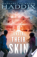 Under Their Skin Margaret Peterson Haddix Cover