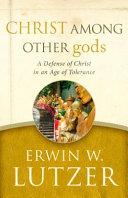 Christ Among Other Gods Book