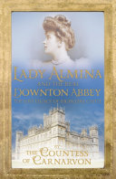 Pdf Lady Almina and the Real Downton Abbey Telecharger