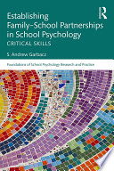 Establishing Family School Partnerships in School Psychology