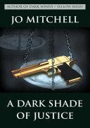 A Dark Shade of Justice Pdf/ePub eBook
