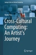 Cross-Cultural Computing: An Artist's Journey Pdf/ePub eBook