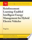 Reinforcement Learning Enabled Intelligent Energy Management For Hybrid Electric Vehicles