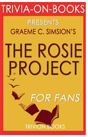 Trivia-On-Books the Rosie Project by Graeme Simsion
