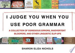 Download I Judge You When You Use Poor Grammar Free Books - Read Books