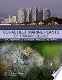 Coral Reef Marine Plants of Hainan Island