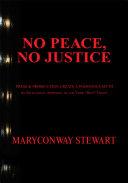 No Peace, No Justice