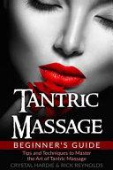 Tantric Massage Beginner's Guide