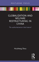Globalization and Welfare Restructuring in China