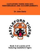 Castleford Tigers 1926-2015: Performances and Accomplishments