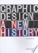 Graphic Design  : A New History, Second Edition
