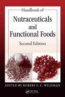 Handbook of Nutraceuticals and Functional Foods  Second Edition Book