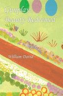 Gunplay: Beauty Redeemed
