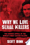 Why We Love Serial Killers Book