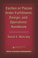 Eaches or Pieces Order Fulfillment, Design, and Operations Handbook [Pdf/ePub] eBook