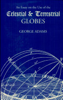 An Essay on the Use of the Celestial and Terrestrial Globes [Pdf/ePub] eBook
