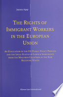 The Rights Of Immigrant Workers In The European Union Book