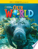 Our World 2: Workbook with Audio CD