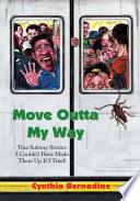 Move Outta My Way