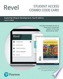 Revel for Exploring Lifespan Development -- Combo Access Card