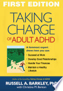 """Taking Charge of Adult ADHD"" by Russell A. Barkley, Christine M. Benton"