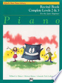 Alfred's Basic Piano Course: Recital Book Complete 2 & 3