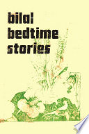 Bilal's Bedtime Stories part One