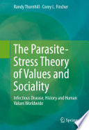 The Parasite-Stress Theory of Values and Sociality
