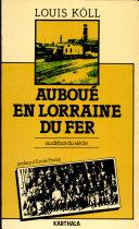Pdf Auboué en Lorraine du fer Telecharger
