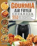 The Gourmia Air Fryer Cookbook Book