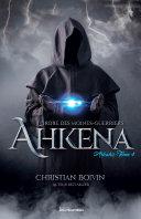 Pdf L'Ordre des moines-guerriers Ahkena - Arkahz Telecharger