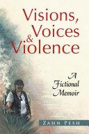 Pdf Visions, Voices & Violence