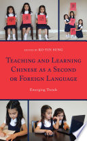 Teaching and Learning Chinese as a Second or Foreign Language Book