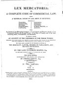 Lex Mercatoria  Or  A Complete Code of Commercial Law
