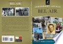 Legendary Locals of Bel Air