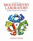 Biochemistry laboratory: modern theory and techniques